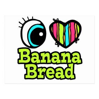 Bright Eye Heart I Love Banana Bread Postcard