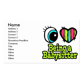 Bright Eye Heart I Love Being a Babysitter Business Card