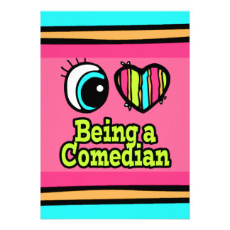 Bright Eye Heart I Love Being a Comedian Personalized Invitations