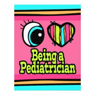 Bright Eye Heart I Love Being a Pediatrician Custom Flyer