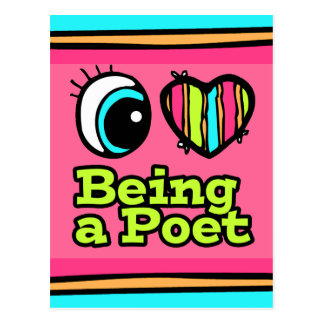 Bright Eye Heart I Love Being a Poet Postcard