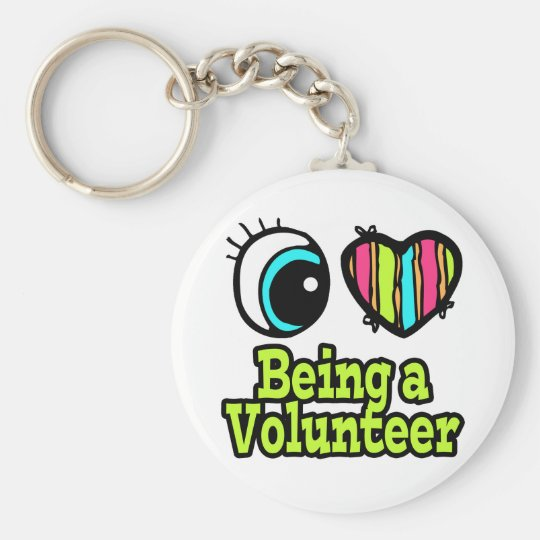 Bright Eye Heart I Love Being a Volunteer