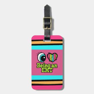 Bright Eye Heart I Love Being an EMT Luggage Tag