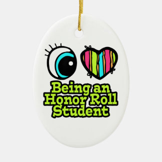 Bright Eye Heart I Love Being Honor Roll Student Christmas Ornament