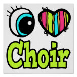 Bright Eye Heart I Love Choir