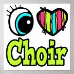 Bright Eye Heart I Love Choir Poster