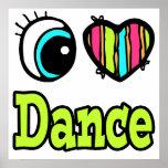 Bright Eye Heart I Love Dance Print