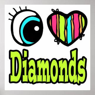 Bright Eye Heart I Love Diamonds Poster