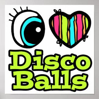 Bright Eye Heart I Love Disco Balls Poster