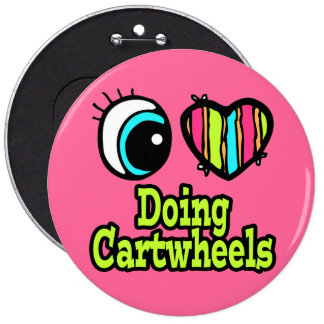 Bright Eye Heart I Love Doing Cartwheels 6 Cm Round Badge