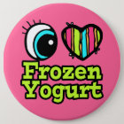 Bright Eye Heart I Love Frozen Yogurt 6 Cm Round Badge