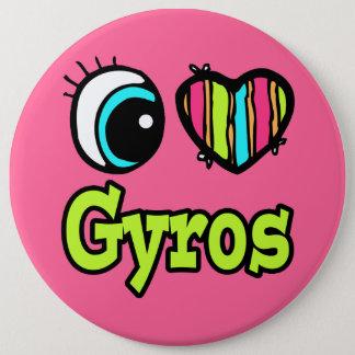 Bright Eye Heart I Love Gyros 6 Cm Round Badge