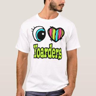 Bright Eye Heart I Love Hoarders T-Shirt