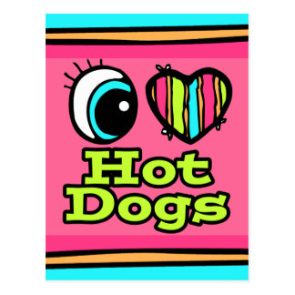 Bright Eye Heart I Love Hot Dogs Post Cards