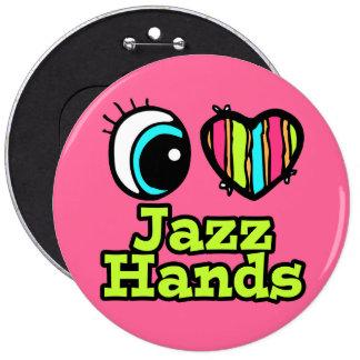 Bright Eye Heart I Love Jazz Hands 6 Cm Round Badge