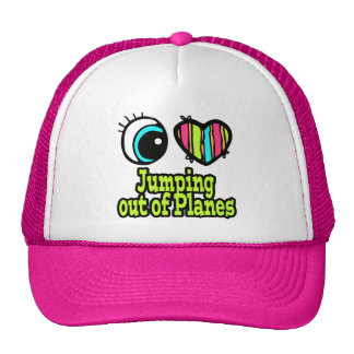 Bright Eye Heart I Love Jumping out of Planes Trucker Hat