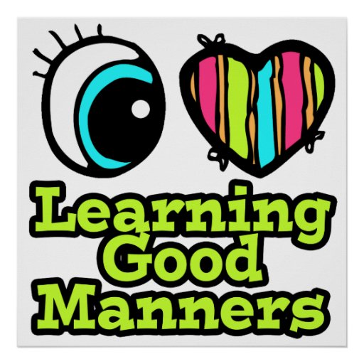 Bright Eye Heart I Love Learning Good Manners Print