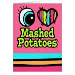 Bright Eye Heart I Love Mashed Potatoes