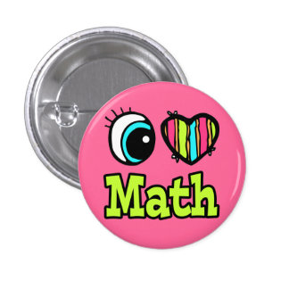 Bright Eye Heart I Love Math 3 Cm Round Badge