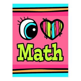 Bright Eye Heart I Love Math Postcard
