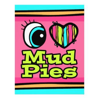 Bright Eye Heart I Love Mud Pies Flyers