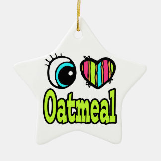 Bright Eye Heart I Love Oatmeal Christmas Ornament