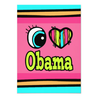 Bright Eye Heart I Love Obama 11 Cm X 16 Cm Invitation Card