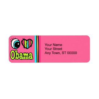 Bright Eye Heart I Love Obama Return Address Label