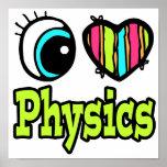 Bright Eye Heart I Love Physics Poster