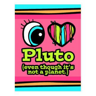 Bright Eye Heart I Love Pluto Postcard