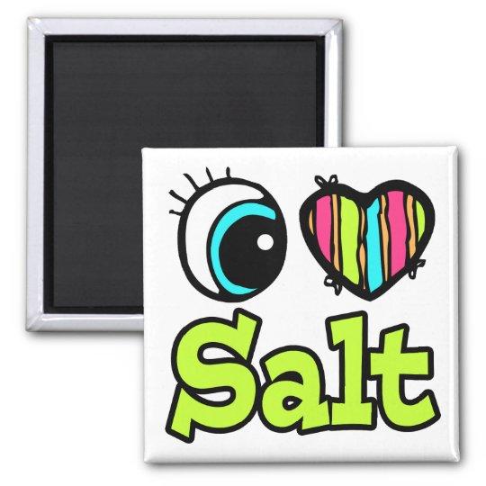Bright Eye Heart I Love Salt Square Magnet