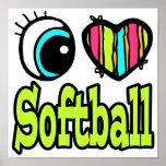Bright Eye Heart I Love Softball Poster