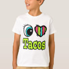 Bright Eye Heart I Love Tacos T-Shirt