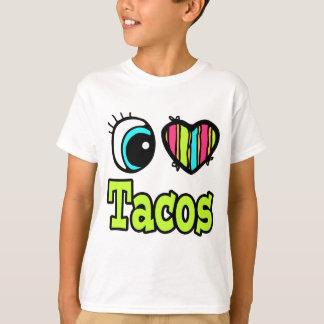 Bright Eye Heart I Love Tacos T-Shirt