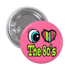 Bright Eye Heart I Love the 80s Badge