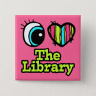 Bright Eye Heart I Love The Library 15 Cm Square Badge