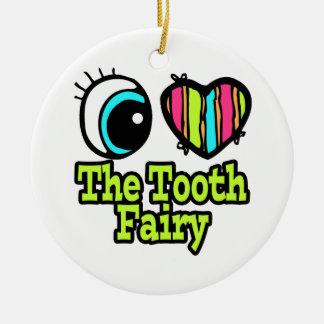 Bright Eye Heart I Love The Tooth Fairy Christmas Tree Ornaments