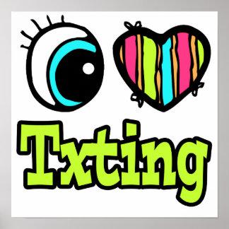 Bright Eye Heart I Love Txting Poster