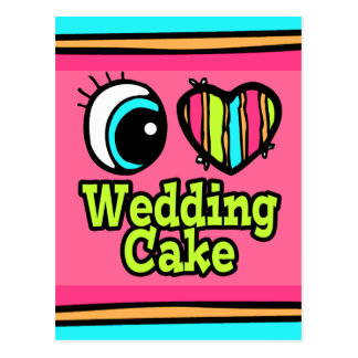 Bright Eye Heart I Love Wedding Cake Postcard