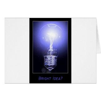 Bright Idea? Greeting Card