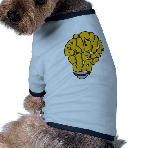 Bright ideas dog shirt