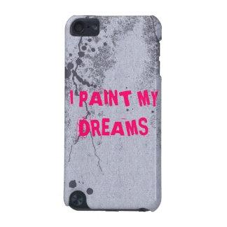Bright pink quote on paint splatter iPod case iPod Touch (5th Generation) Cases