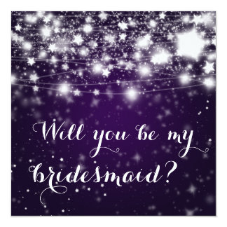 Bright Purple| Stars Will You Be My Bridesmaid 13 Cm X 13 Cm Square Invitation Card