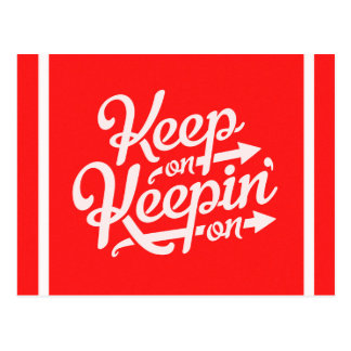 BRIGHT RED WHITE IDEAS MOTIVATIONL KEEP ON KEEPING POST CARD