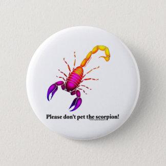 Bright Scorpion 6 Cm Round Badge