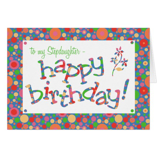 Bright Spots Pattern on Blue Stepdaughter Birthday Card