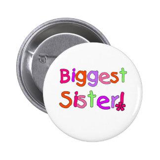 Bright Text Biggest Sister 6 Cm Round Badge