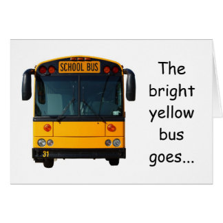 Bright Yellow Bus Back To School Card