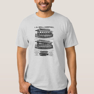 Brill Company Streetcars and Trolleys Tshirt