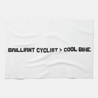 Brilliant Cyclist Greater Than Cool Bike. Kitchen Towel